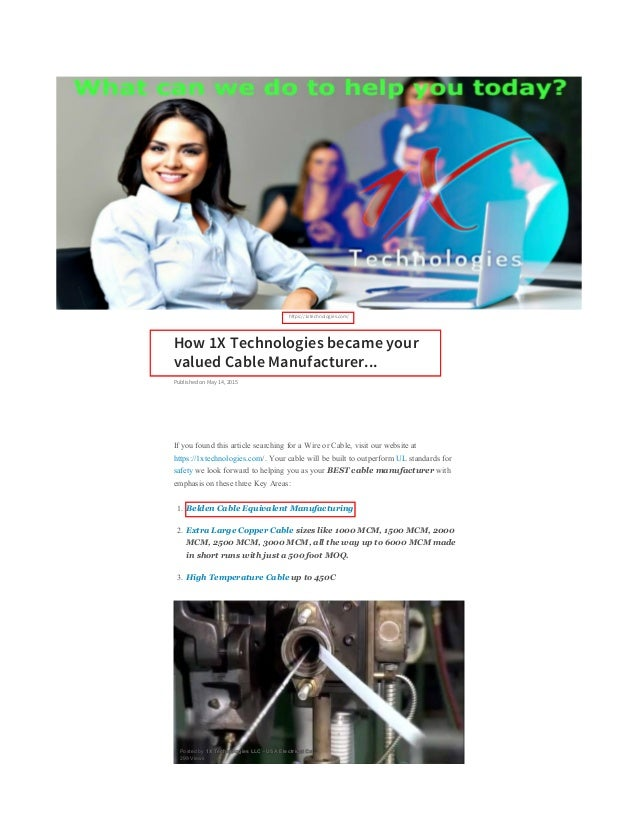 https://1xtechnologies.com/ How 1X Technologies became your valued Cable Manufacturer... Published on May 14, 2015 If you ...