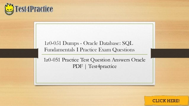 How Can I pass my Oracle 1z0-051 Practice Test Exam?