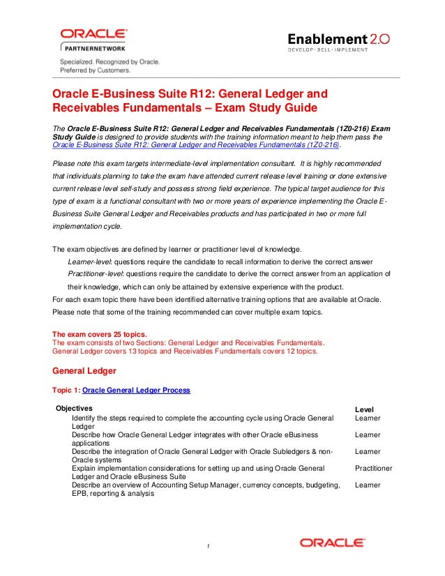 Oracle E-Business Suite R12: General Ledger and Receivables Fundamentals – Exam Study Guide The Oracle E-Business Suite R1...