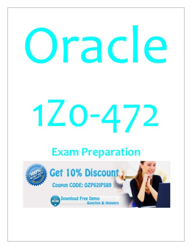 Oracle 1Z0-472 Exam Preparation