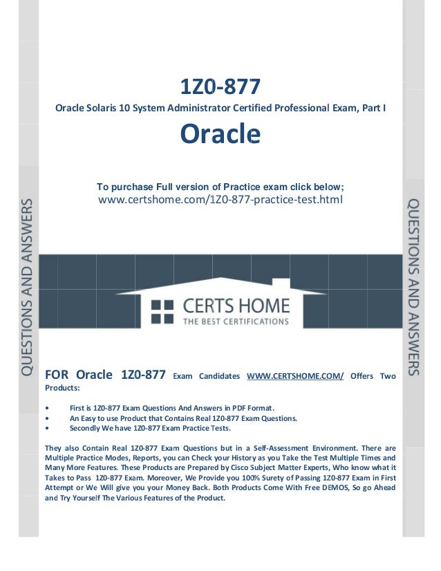 P a g e |1             1Z0 7 0‐877  OracleSo O olaris10S SystemA Administra atorCert tifiedProf fessio...