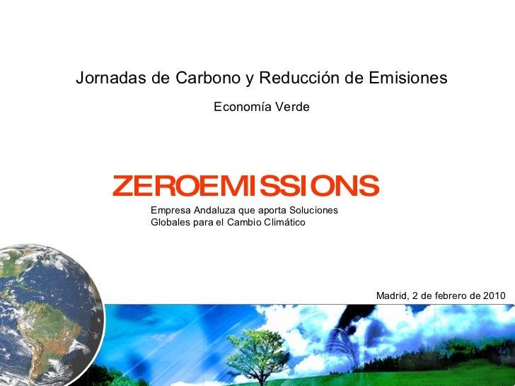 Empresa Andaluza que aporta Soluciones Globales para el Cambio Climático Jornadas de Carbono y Reducción de Emisiones  Eco...