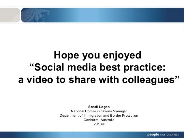 """Hope you enjoyed """"Social media best practice: a video to share with colleagues"""" Sandi Logan National Communications Manage..."""