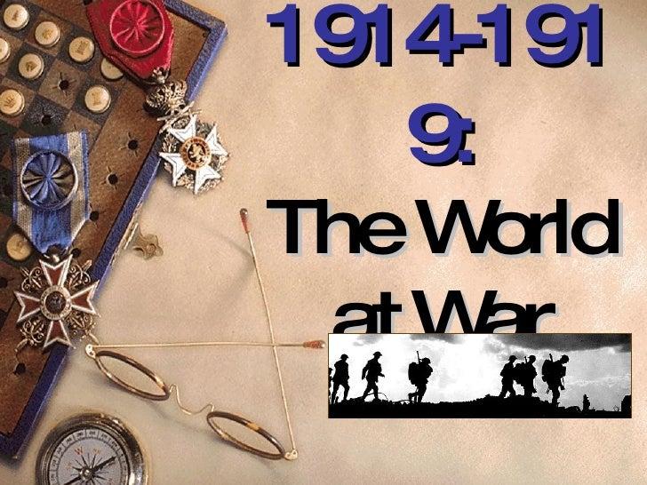 1914-1919: The World at War