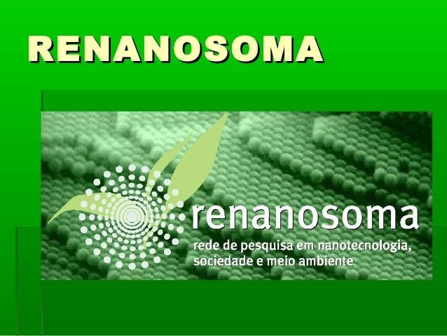 RENANOSOMA