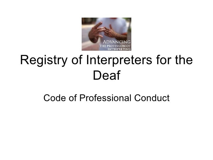 Registry of Interpreters for the Deaf Code of Professional Conduct