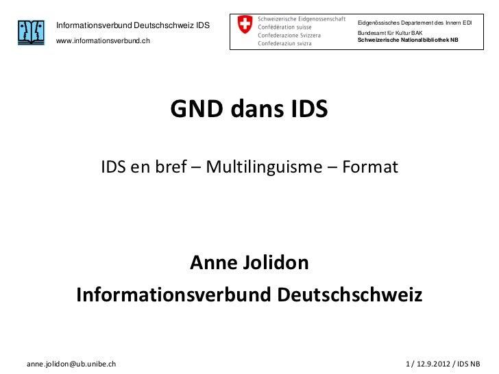 Eidgenössisches Departement des Innern EDI       Informationsverbund Deutschschweiz IDS                                   ...
