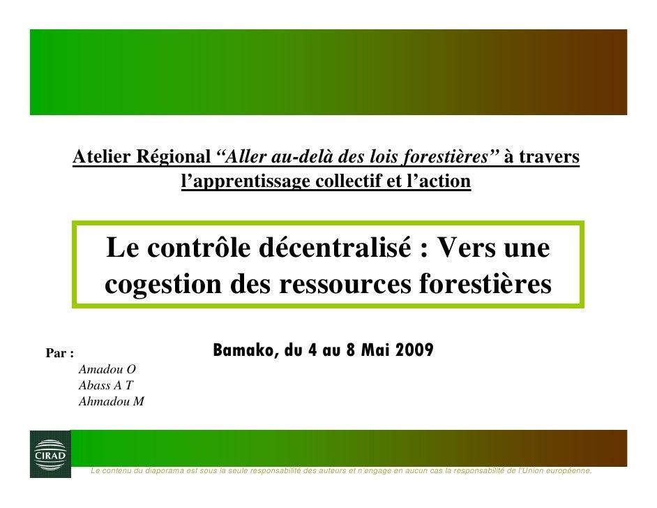 """Atelier Régional """"Aller au-delà des lois forestières"""" à travers                  l'apprentissage collectif et l'action    ..."""