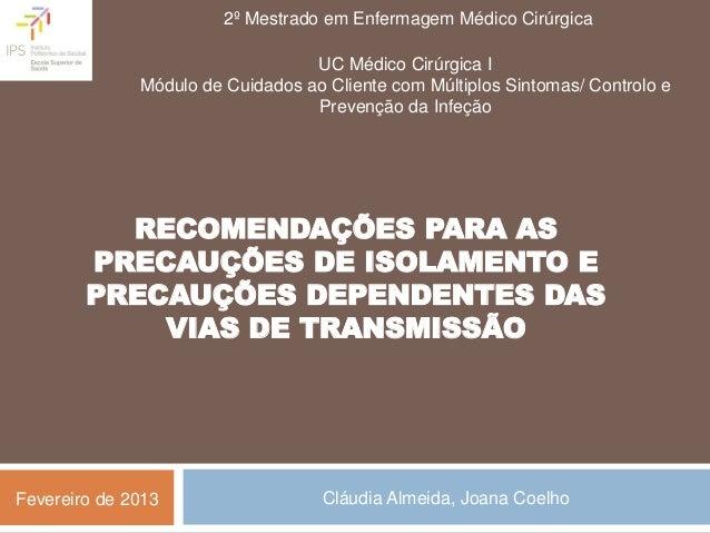 2º Mestrado em Enfermagem Médico Cirúrgica                                  UC Médico Cirúrgica I              Módulo de C...
