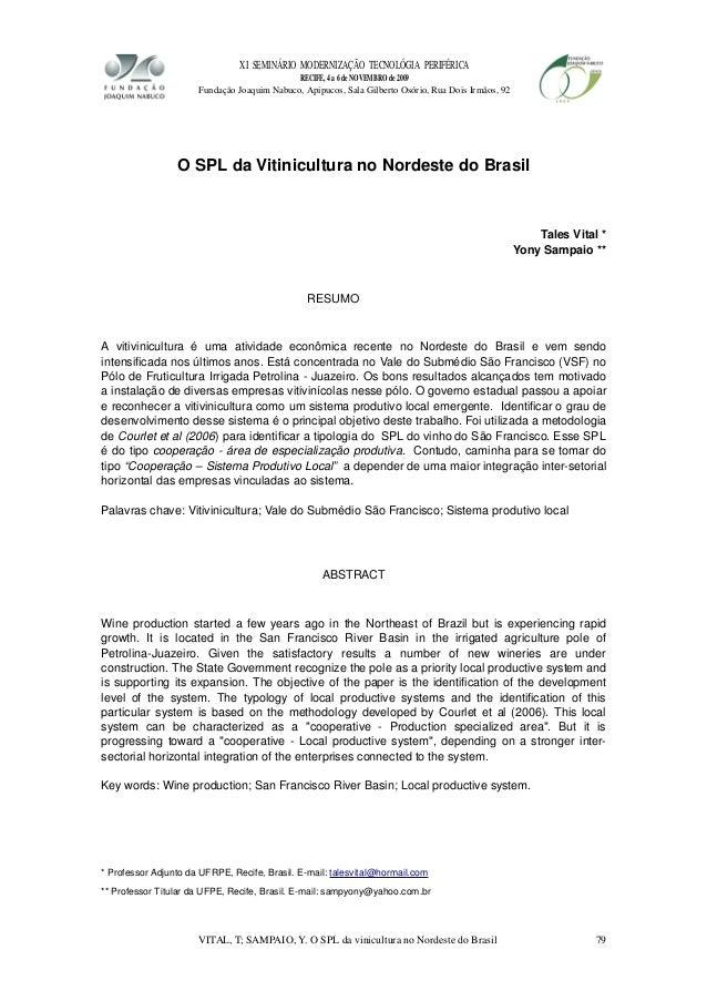 XISEMINÁRIOMODERNIZAÇÃOTECNOLÓGIAPERIFÉRICA RECIFE,4a6deNOVEMBROde2009 FundaçãoJoaquimNabuco,Apipucos,S...