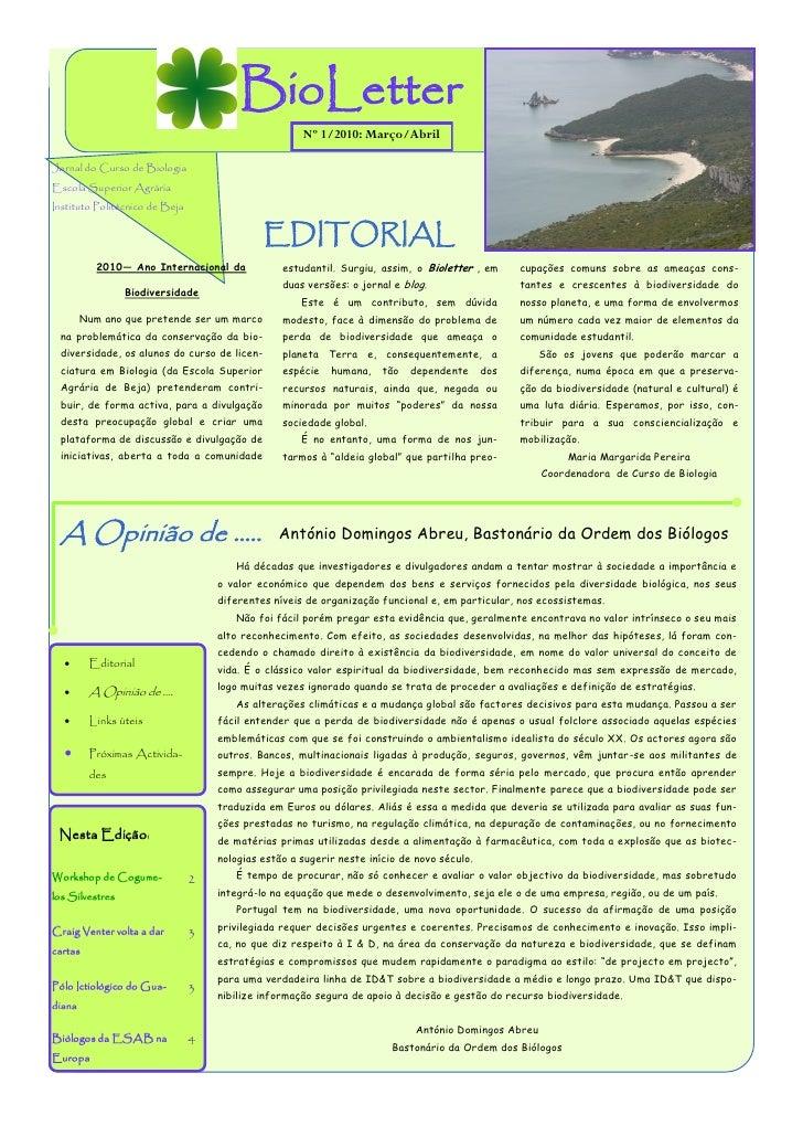 BioLetter                                                      Nº 1/2010: Março/Abril  Jornal do Curso de Biologia Escola ...