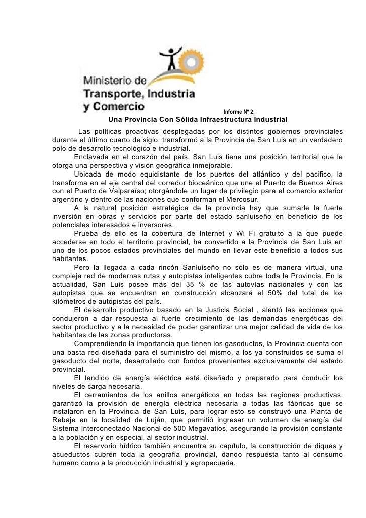 Informe Nº 2:                  Una Provincia Con Sólida Infraestructura Industrial          Las políticas proactivas despl...