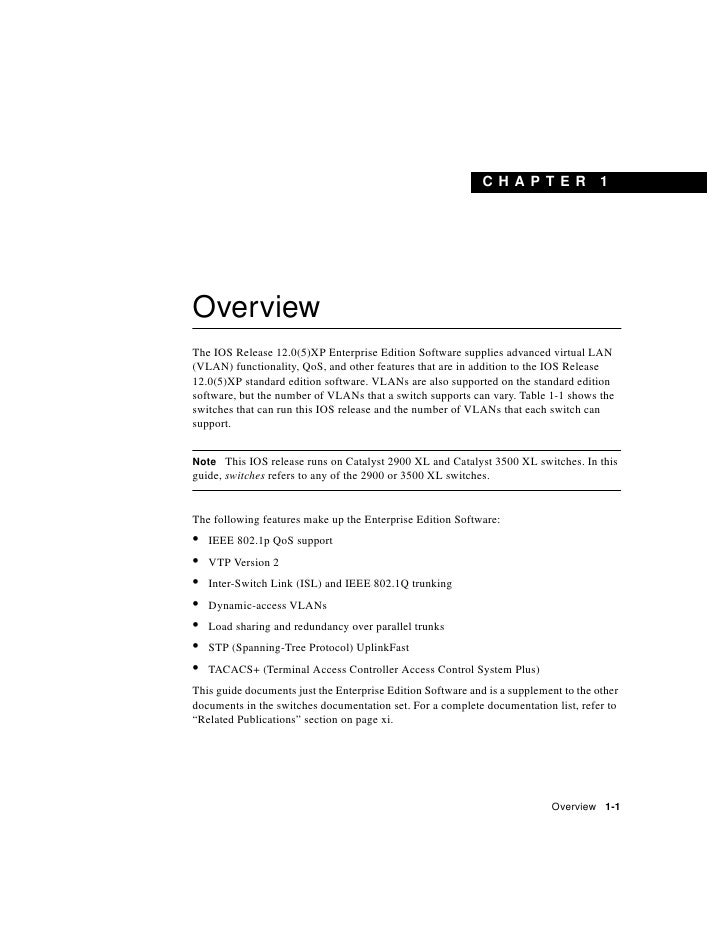 C H A PT ER              1     Overview The IOS Release 12.0(5)XP Enterprise Edition Software supplies advanced virtual LA...