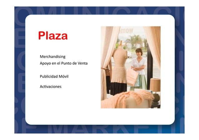 Plan  de     Mercadeo   Brief   Mercadeo   Agencia  de  Publicidad   Central  de  Medios   Inves=g...