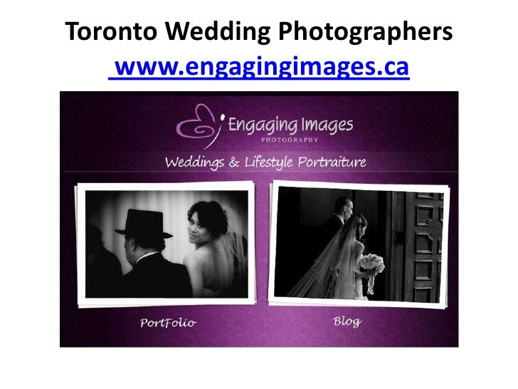 Toronto Wedding Photographers    www.engagingimages.ca