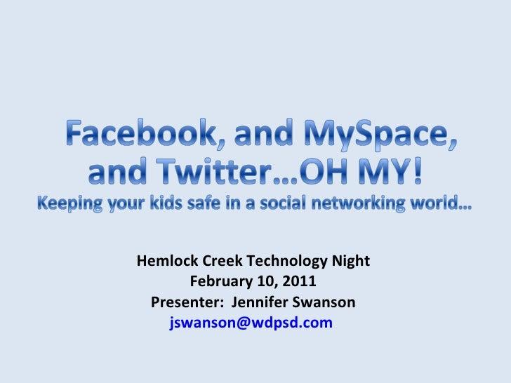Hemlock Creek Technology Night February 11, 2010 Presenter:  Jennifer Swanson