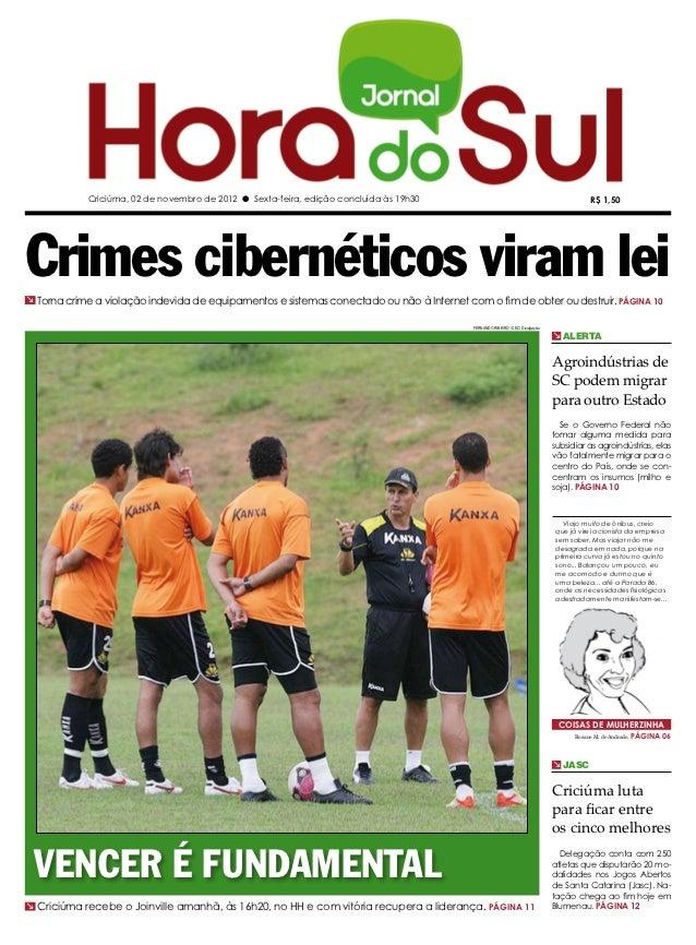Criciúma, 02 de novembro de 2012 l Sexta-feira, edição concluída às 19h30                                                 ...