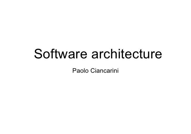 Software architecture      Paolo Ciancarini