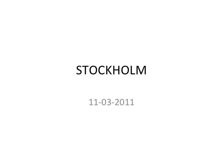 STOCKHOLM 11-03-2011