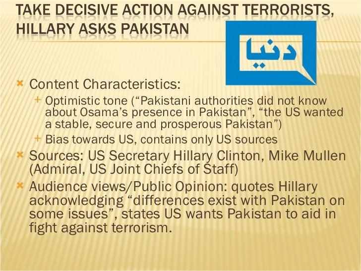 "<ul><li>Content Characteristics:  </li></ul><ul><ul><li>Optimistic tone (""Pakistani authorities did not know about Osama's..."