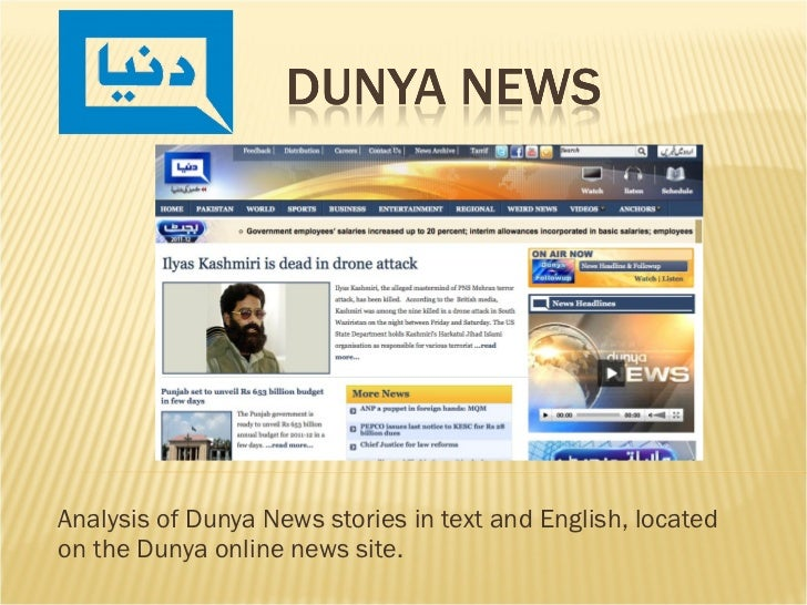 Analysis of Dunya News stories in text and English, located on the Dunya online news site.