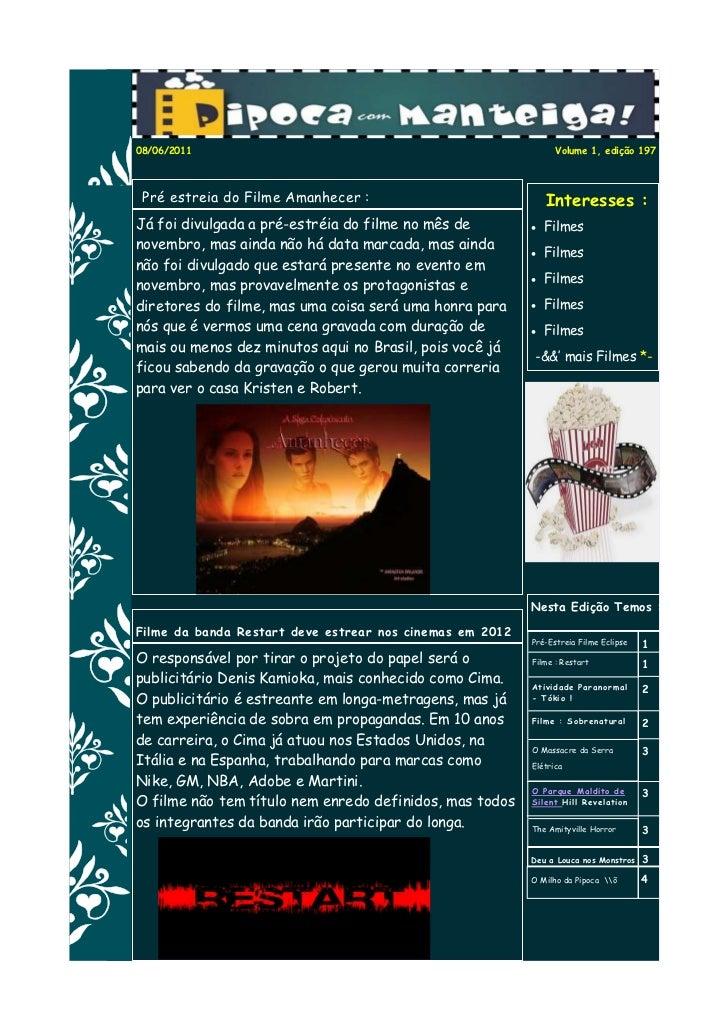08/06/2011                                                      Volume 1, edição 197 Pré estreia do Filme Amanhecer :     ...