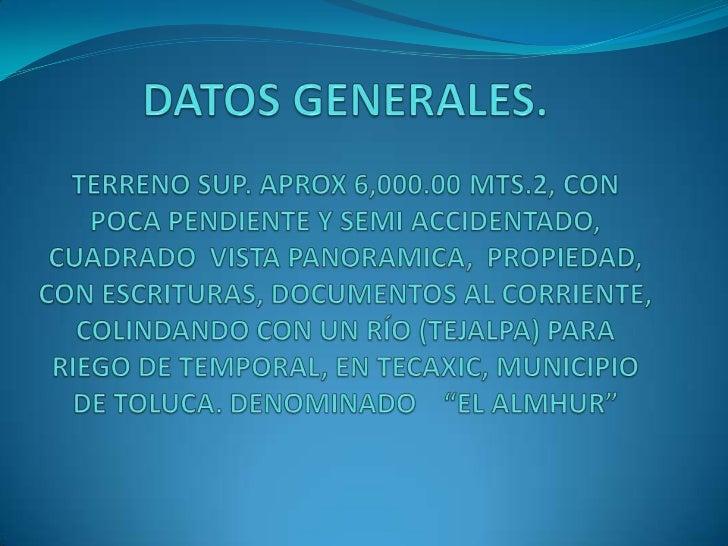 CUENTA CON LOS SIGUIENTES          SERVICIOS:   DRENAJE A 30 METROS DE DISTANCIA AGUA POTABLE A 60 METROS DE DISTANCIA    ...