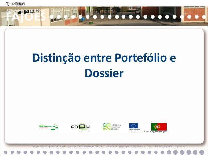 Distinção entre Portefólio e          Dossier                                                                             ...
