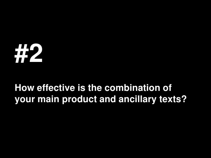 #2How effective is the combination ofyour main product and ancillary texts?