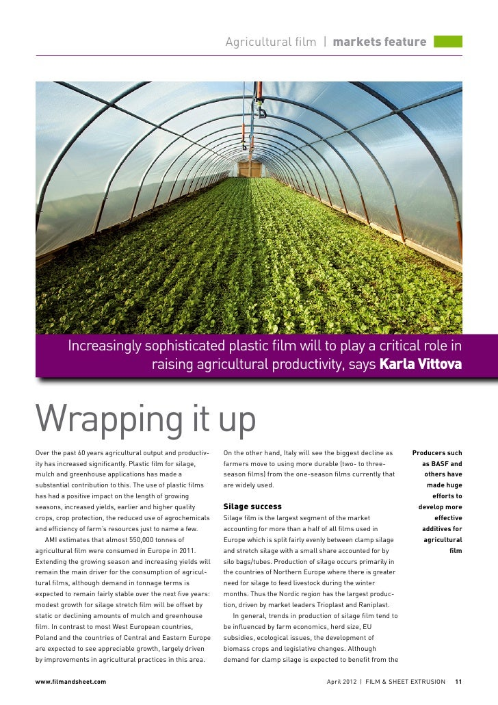 Agricultural film | markets feature           Increasingly sophisticated plastic film will to play a critical role in     ...
