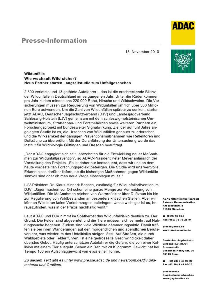 Presse-Information                                                           18. November 2010WildunfälleWie wechselt Wild...