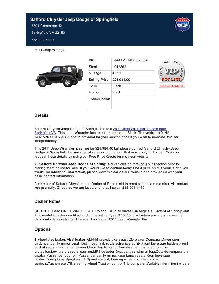 Safford Chrysler Jeep Dodge of Springfield6801 Commerce StSpringfield VA 22150888-904-4430 2011 Jeep Wrangler             ...