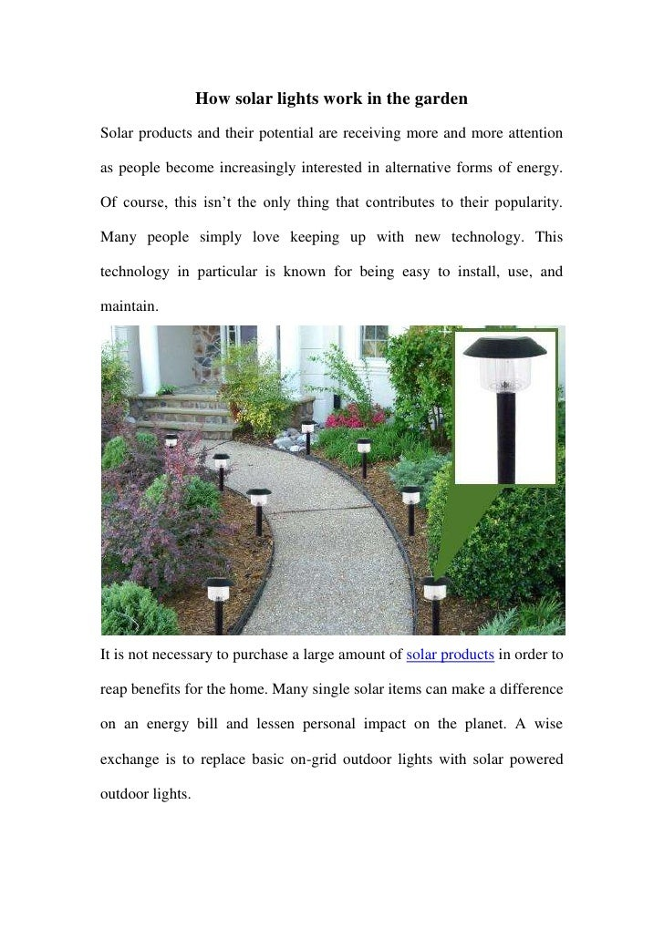 How solar lights work in the gardenSolar products and their potential are receiving more and more attentionas people becom...