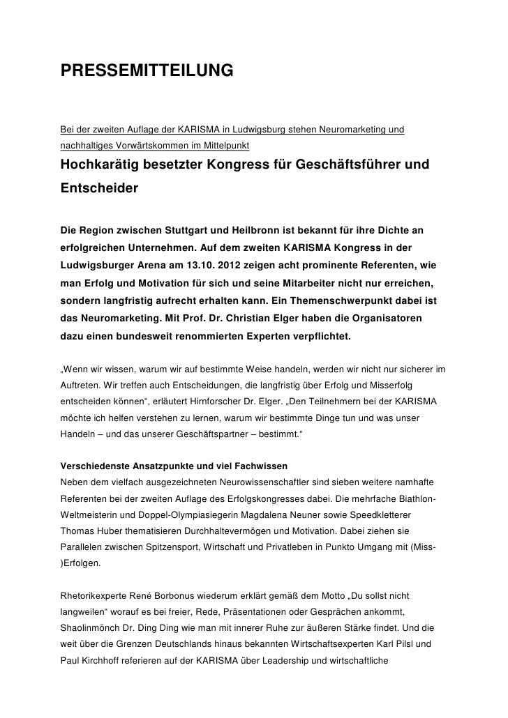 PRESSEMITTEILUNGBei der zweiten Auflage der KARISMA in Ludwigsburg stehen Neuromarketing undnachhaltiges Vorwärtskommen im...