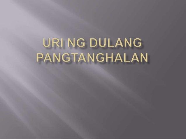    Limang Uri Ng Dulang Pangtanghalan    1) Senakulo(Cenaculo) - isinadulang buhay ni Hesukristo.    2) Tibag - isang pag...
