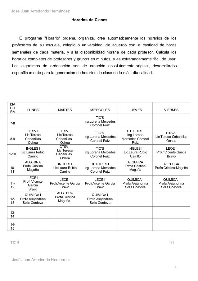 """José Juan Arredondo Hernández                                         Horarios de Clases.       El programa """"Horario"""" orde..."""