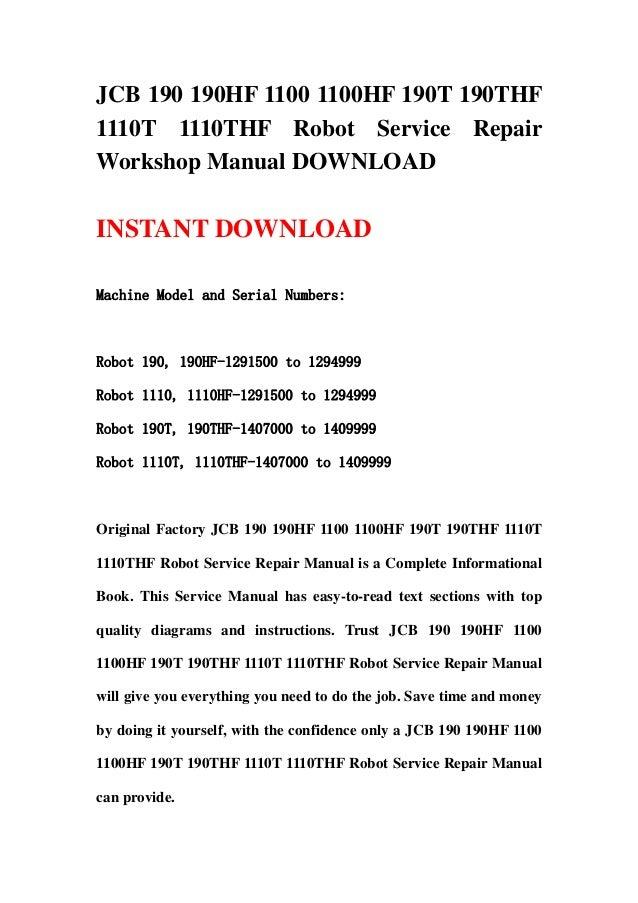 JCB 190 190HF 1100 1100HF 190T 190THF1110T 1110THF Robot Service RepairWorkshop Manual DOWNLOADINSTANT DOWNLOADMachine Mod...