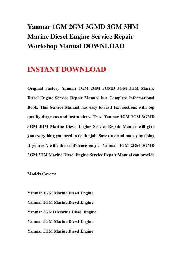 Yanmar 1GM 2GM 3GMD 3GM 3HM Marine Diesel Engine Service