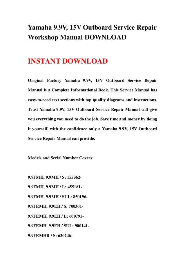 yamaha 9 9v 15v outboard service repair workshop manual download rh slideshare net Yamaha Outboard Motors Yamaha Outboard Motors
