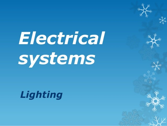 Electrical systems Lighting