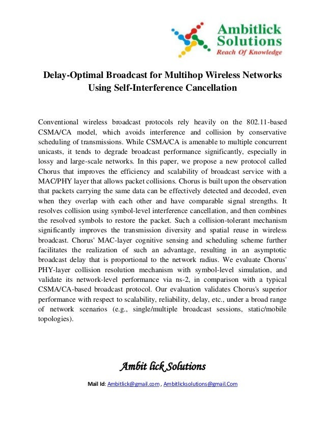 Ambit lick Solutions Mail Id: Ambitlick@gmail.com , Ambitlicksolutions@gmail.Com Delay-Optimal Broadcast for Multihop Wire...