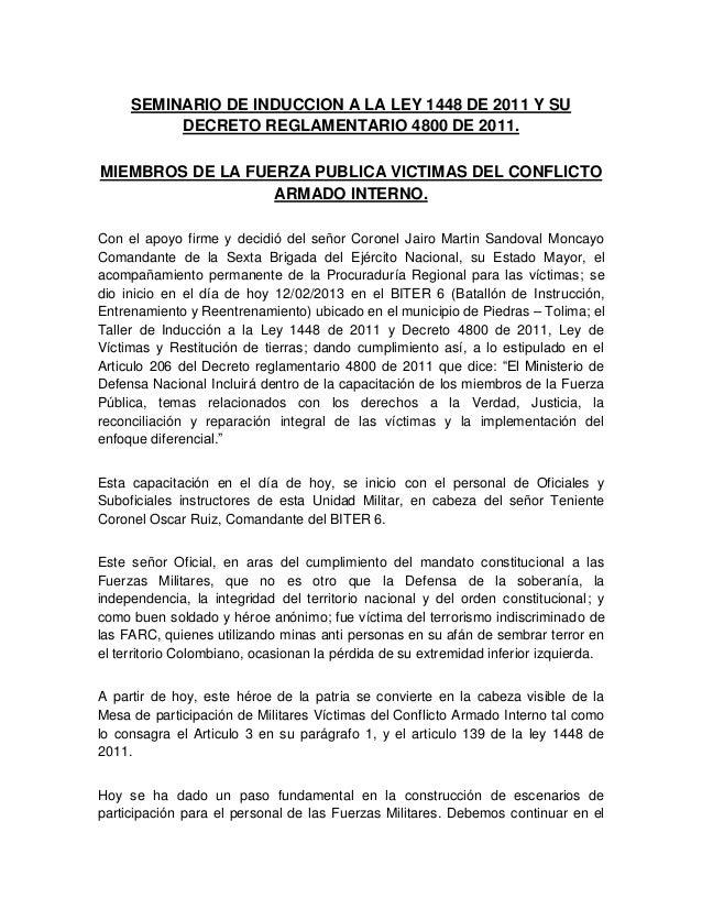 SEMINARIO DE INDUCCION A LA LEY 1448 DE 2011 Y SU DECRETO REGLAMENTARIO 4800 DE 2011. MIEMBROS DE LA FUERZA PUBLICA VICTIM...