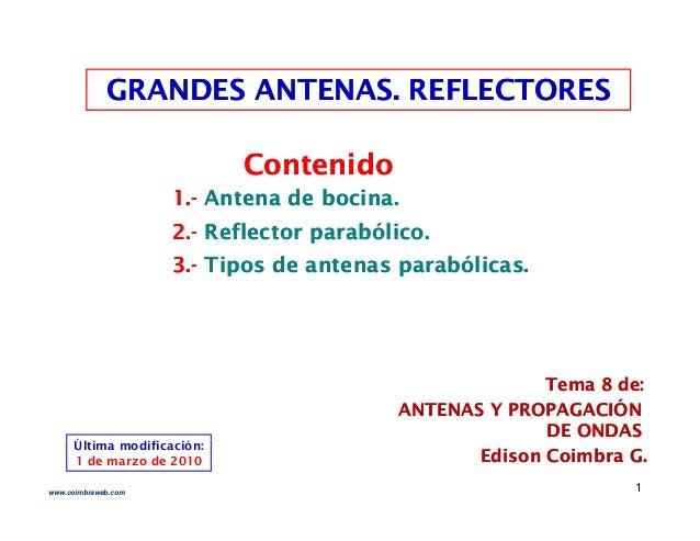 GRANDES ANTENAS. REFLECTORESGRANDES ANTENAS. REFLECTORESGRANDES ANTENAS. REFLECTORESGRANDES ANTENAS. REFLECTORES Contenido...