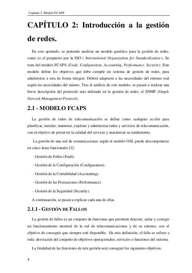 Capítulo 2. Modelo FCAPS CAPÍTULO 2: Introducción a la gestión de redes. En este apartado, se pretende analizar un modelo ...