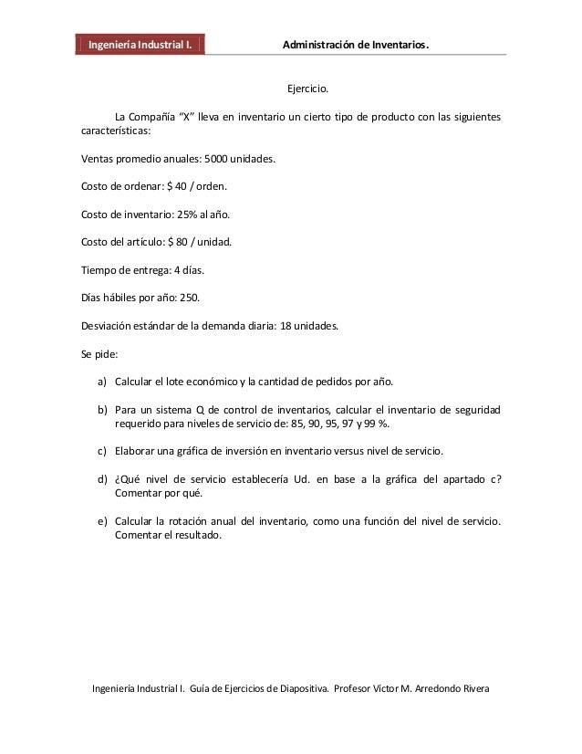 Ingeniería Industrial I. Administración de Inventarios. Ingeniería Industrial I. Guía de Ejercicios de Diapositiva. Profes...