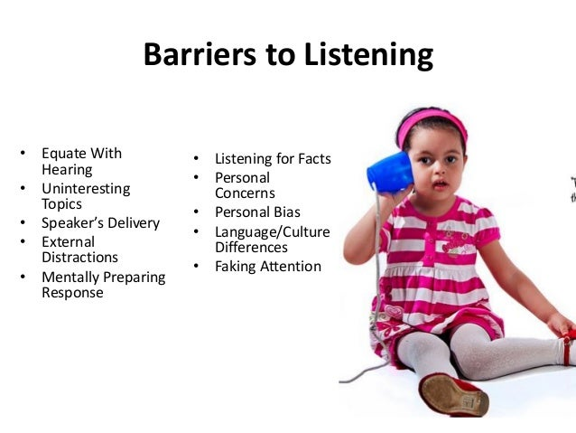 WHAT IS LISTENING? If you ask a group of people to give a one word description of listening, some would say hearing.