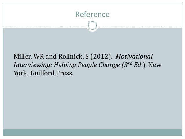 Motivational Interviewing. What it is and why you should be using it. Slide 2