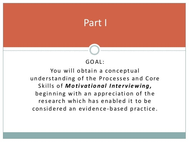 Motivational Interviewing. What it is and why you should be using it. Slide 3