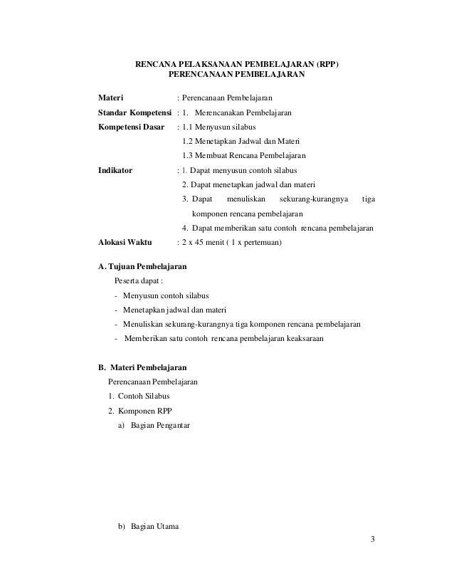 3 RENCANA PELAKSANAAN PEMBELAJARAN (RPP) PERENCANAAN PEMBELAJARAN Materi : Perencanaan Pembelajaran Standar Kompetensi : 1...