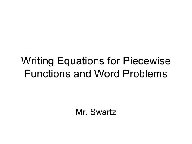 Writing Piecewise Functions word problems – Worksheet Piecewise Functions Answers
